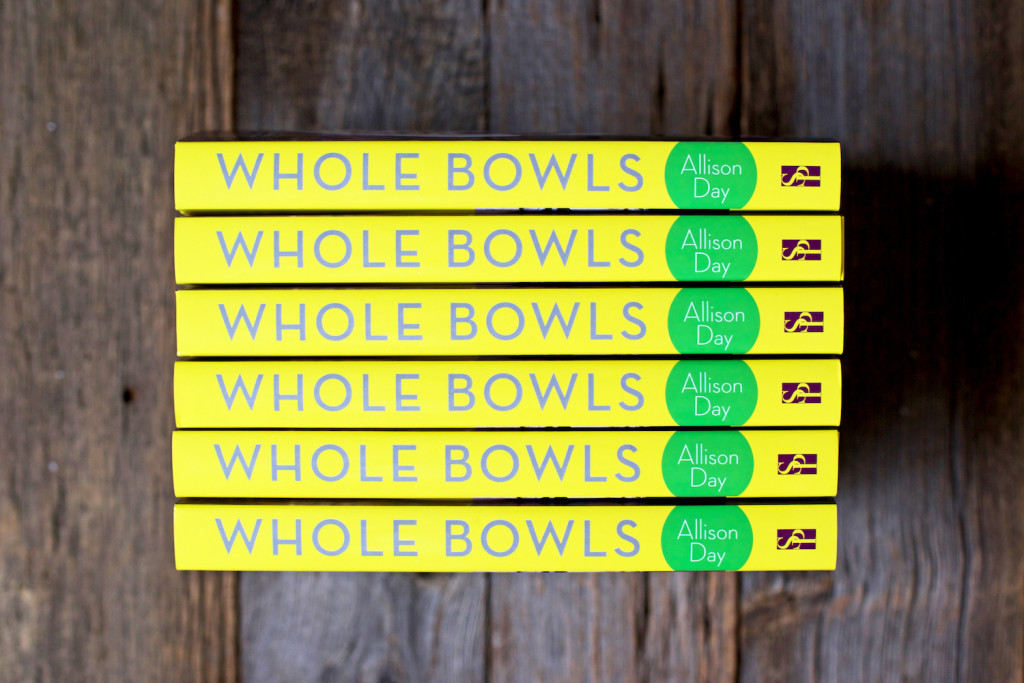 Whole Bowls by Allison Day cookbook copy 2